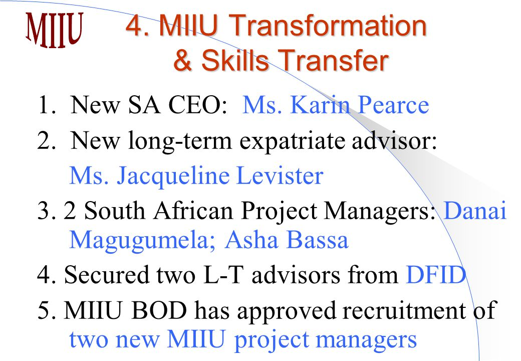 1. New SA CEO: Ms. Karin Pearce 2. New long-term expatriate advisor: Ms.