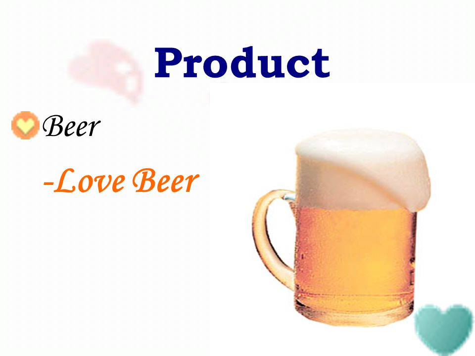 Product Beer -Love Beer