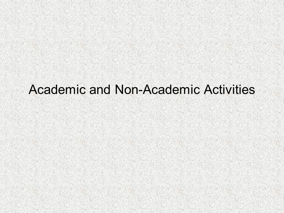 Academic and Non-Academic Activities