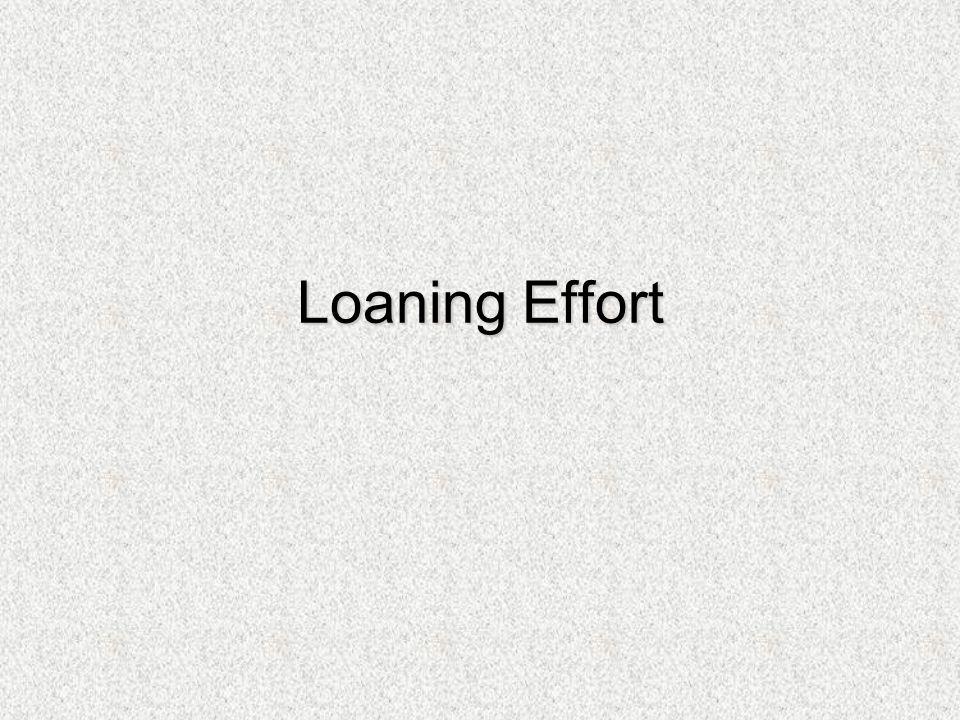 Loaning Effort