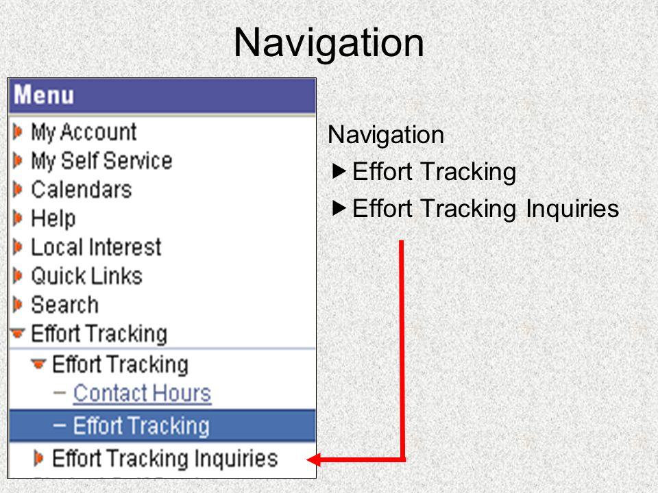 Navigation  Effort Tracking  Effort Tracking Inquiries