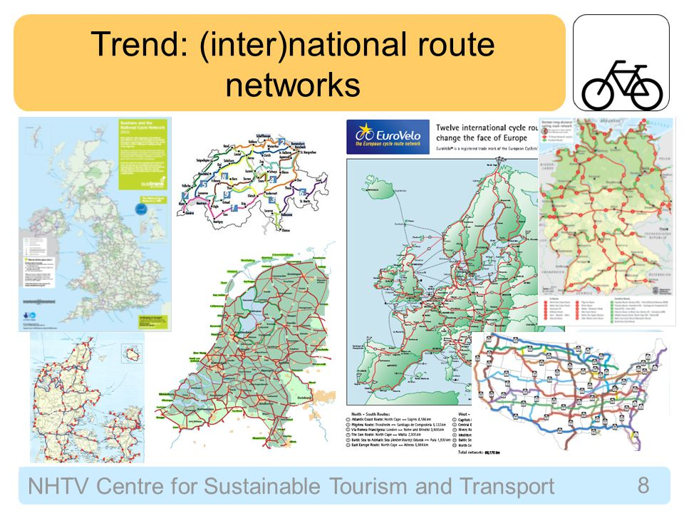 NHTV Centre for Sustainable Tourism and Transport 9 Trips and Expenditures Cycle Holiday or Overnight trips Day tripsDirect expenditures Dutch cycle tourism (2008)1.3 million35 million€565 million Veloland Schweiz (2008)230,0004.8 million€114 million German cycle tourism (per year)3.9 million153 million€3.9 billion Total European cycle tourism (per year) 25.6 million2.8 billion€54 billion Sources: Stichting Landelijk Fietsplatform 2009, Utiger & Rikus 2010, BMWi 2009, EP 2009