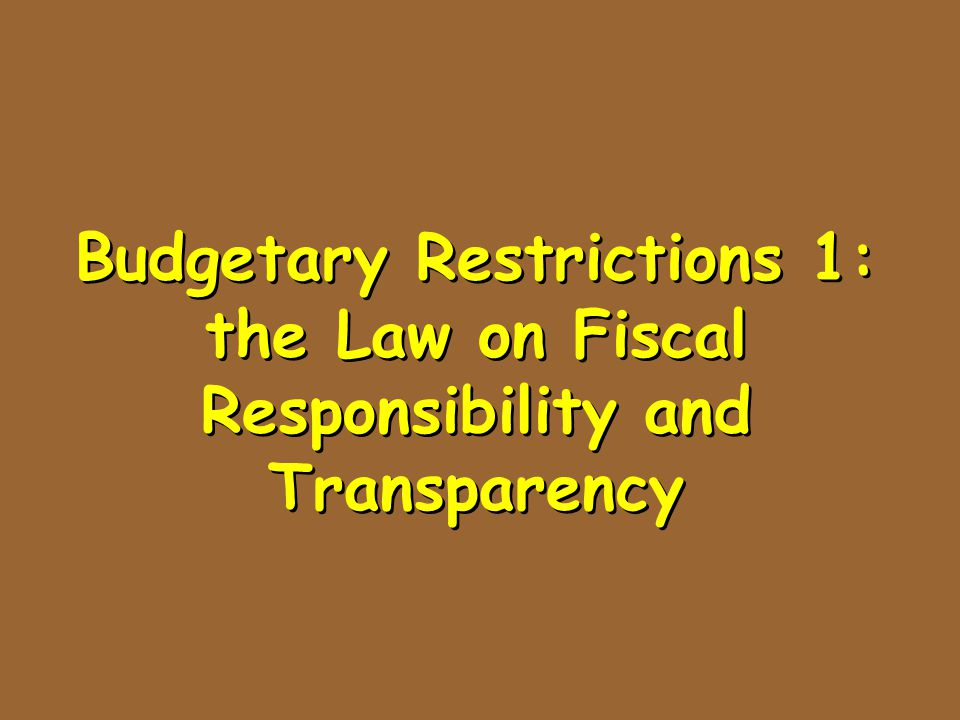 Budgetary Restrictions 1: the Law on Fiscal Responsibility and Transparency