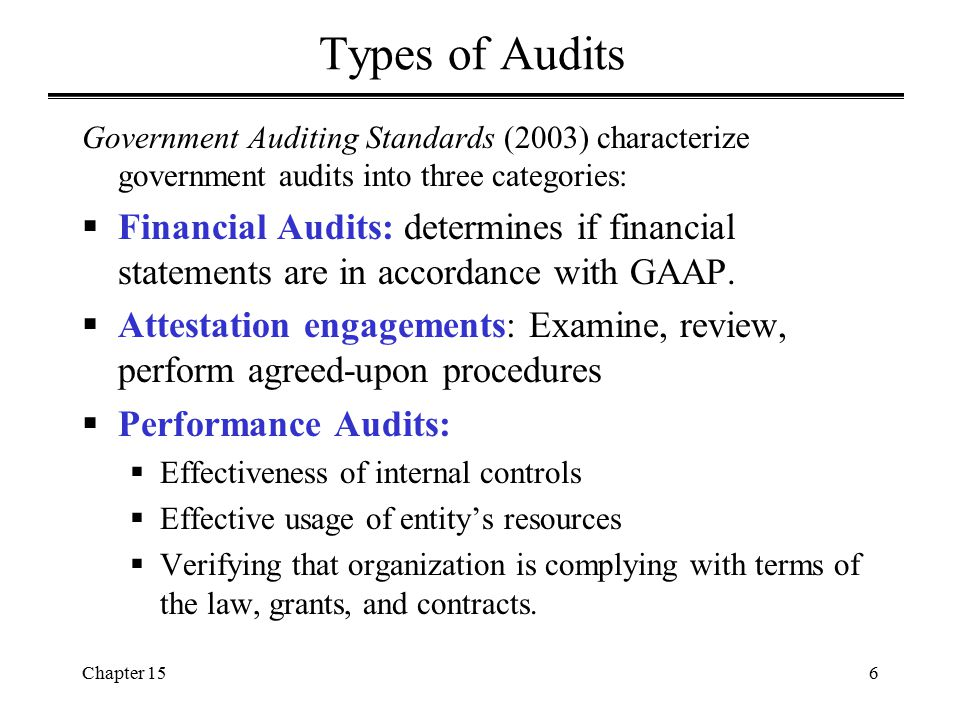 Chapter 1517 Single Audit Act (cont'd)  1996 Single Audit Act Amendments: –Raises the threshold for a single audit from $100,000 received to $500,000 expended –Extends statutory requirement for single audit coverage to not-for-profit organizations as well as state and local governments –Establishes a risk-based approach for audit testing, thus placing greater audit coverage on high risk programs –Improves the contents and timeliness of single audit reporting –Permits the Office of Management and Budgeting (OMB) to administratively revise Single Audit requirements without requiring additional legislation  OMB Circular A-133 and the related Compliance Supplement provide implementing guidance for conducting the single audit