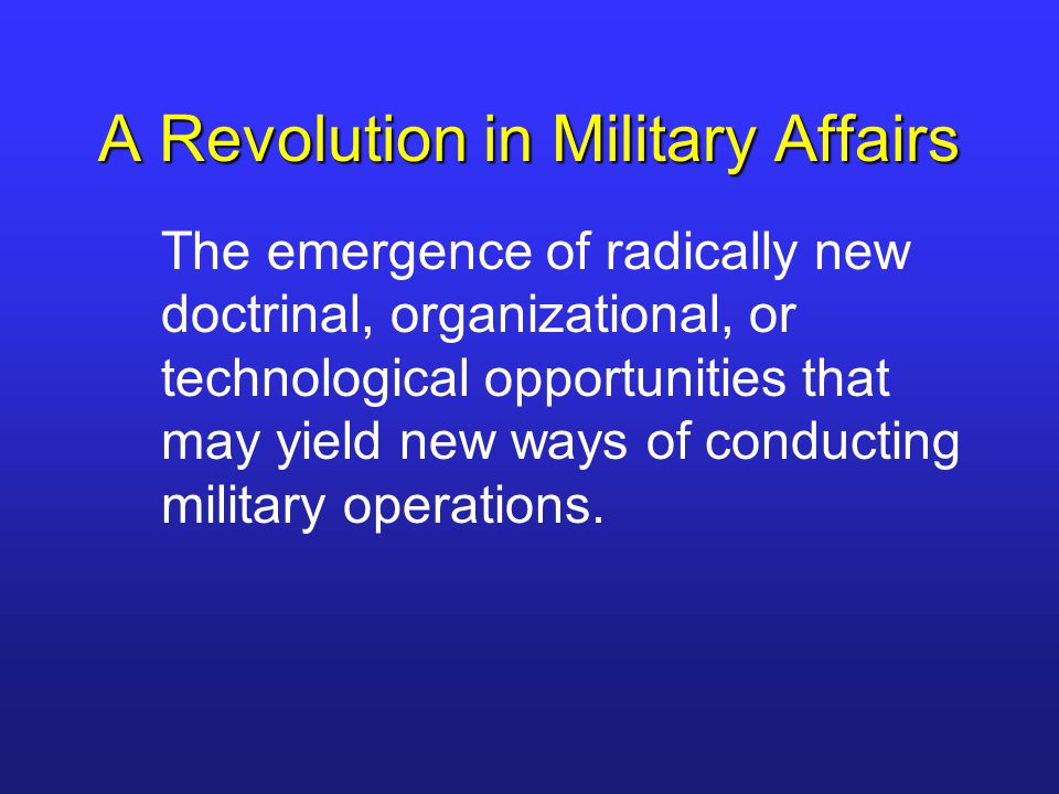 Transformation A commitment of resources to achieve significantly new military capabilities through major changes in doctrine, organization, and equipment.