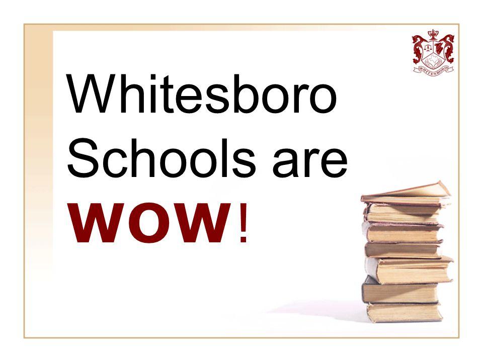 Whitesboro Schools are WOW!