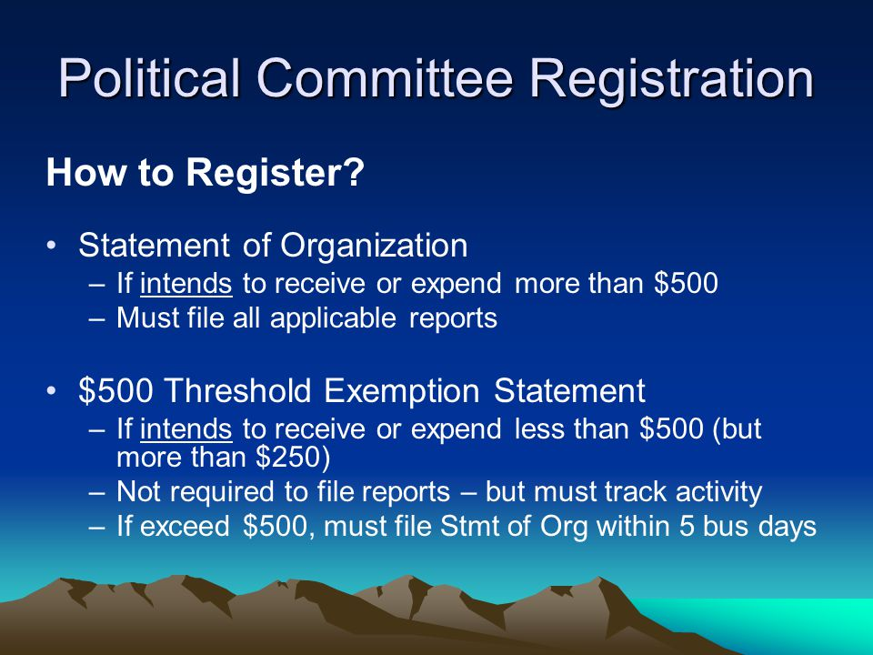 Political Committee Registration How to Register.