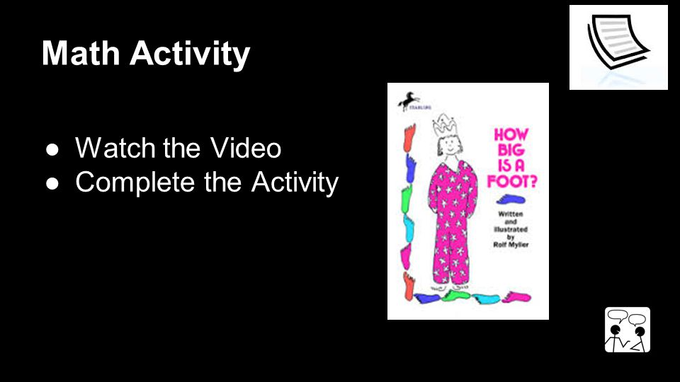 Math Activity ●Watch the Video ●Complete the Activity
