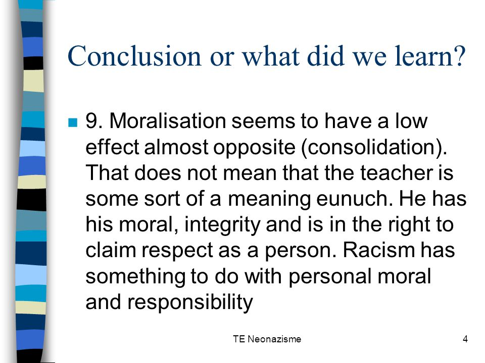 TE Neonazisme5 Conclusion or what did we learn.n 10.