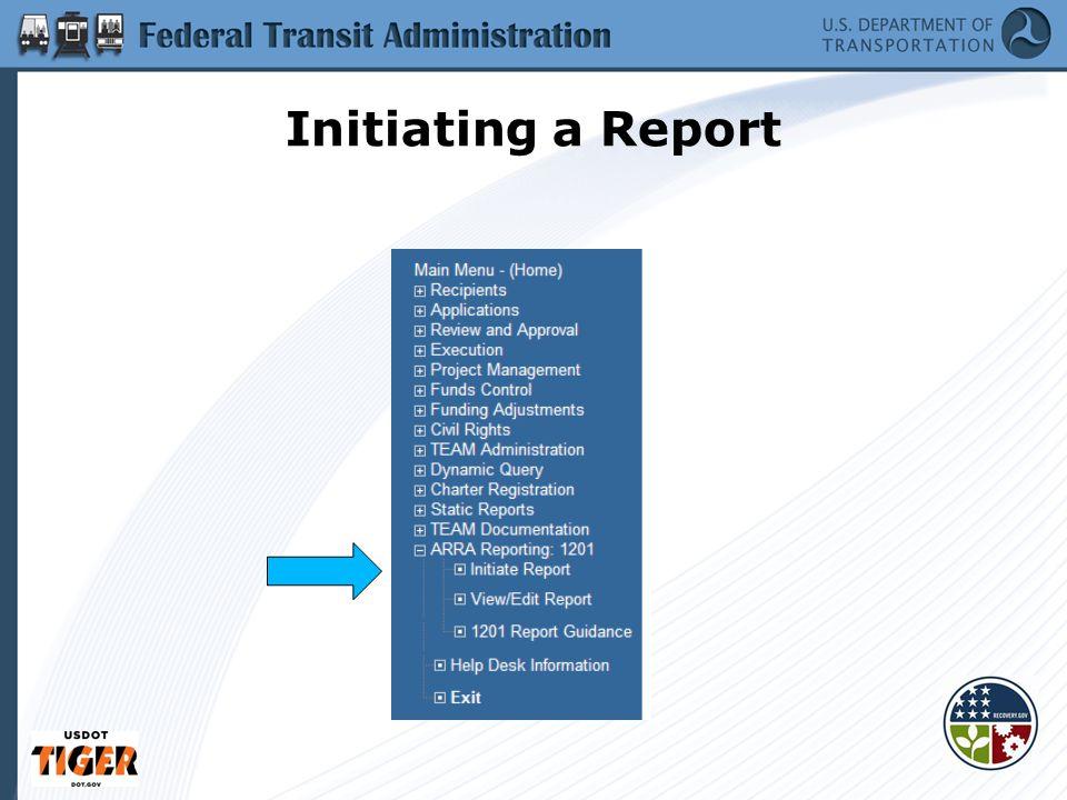 Initiating a Report