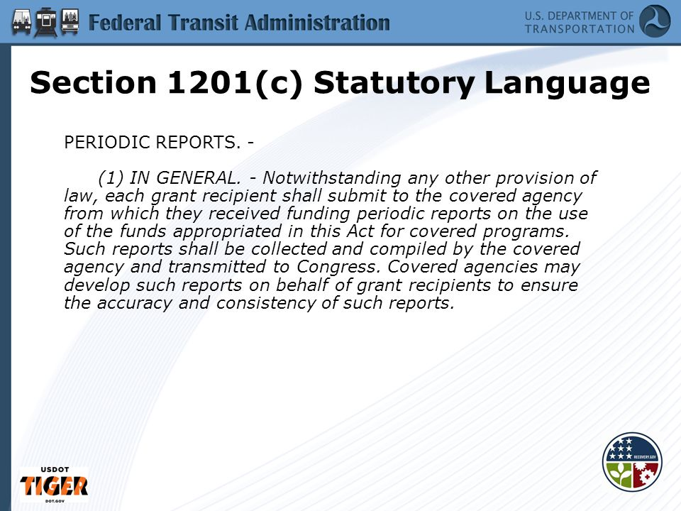 Section 1201(c) Statutory Language PERIODIC REPORTS.