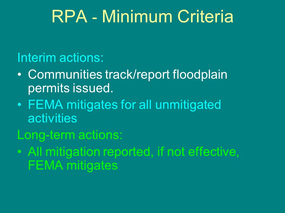 RPA - Minimum Criteria Interim actions: Communities track/report floodplain permits issued.