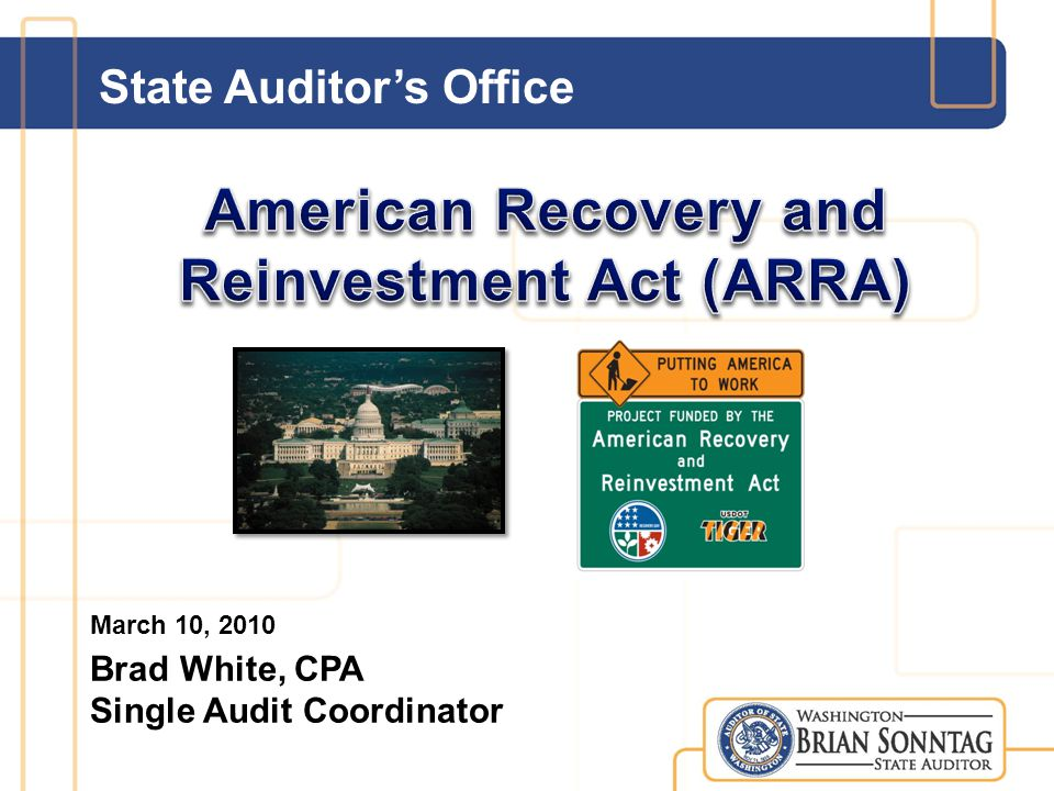 State Auditor's Office March 10, 2010 Brad White, CPA Single Audit Coordinator