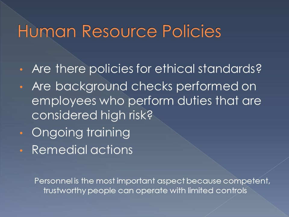 Are there policies for ethical standards.