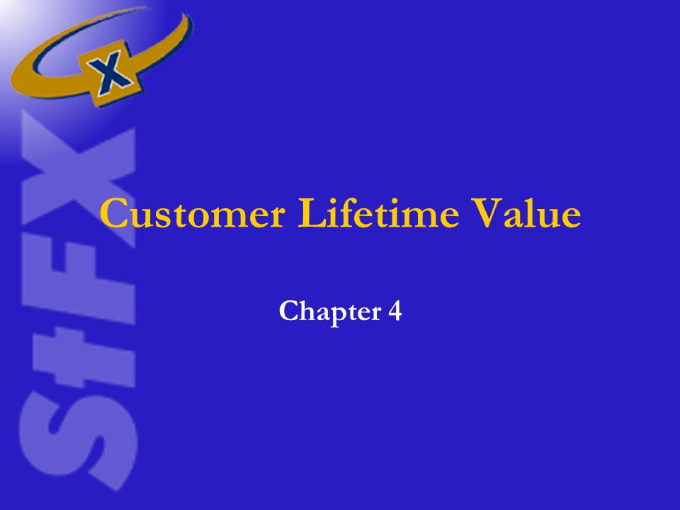 Customer Lifetime Value Chapter 4