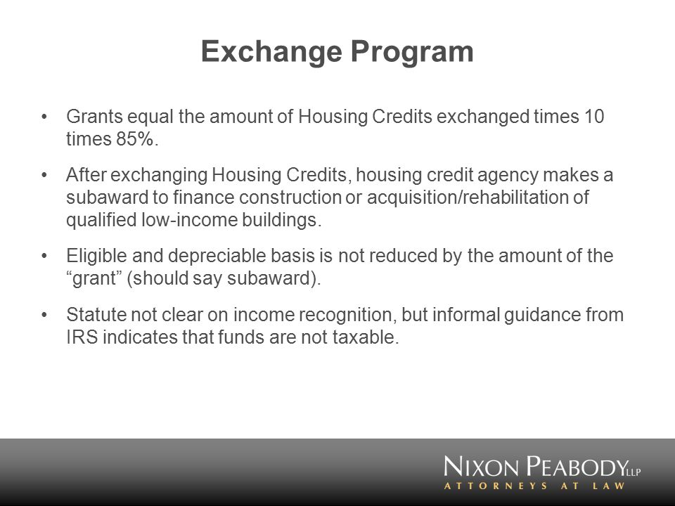 Exchange Program Grants equal the amount of Housing Credits exchanged times 10 times 85%.