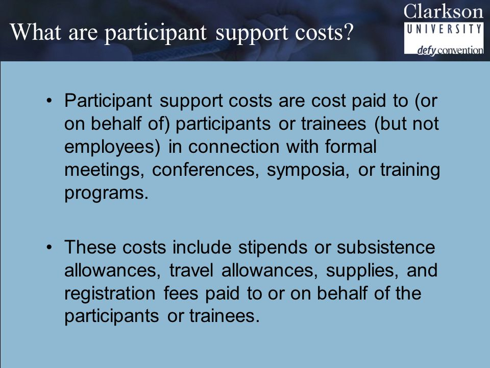 What are participant support costs.