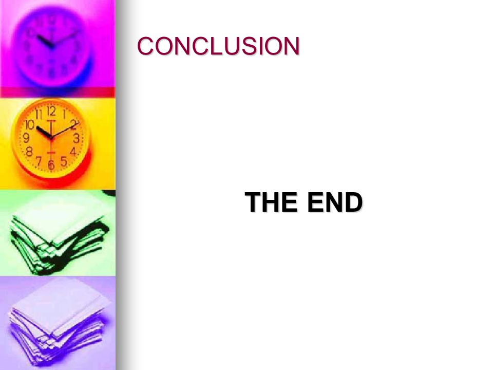 CONCLUSION THE END