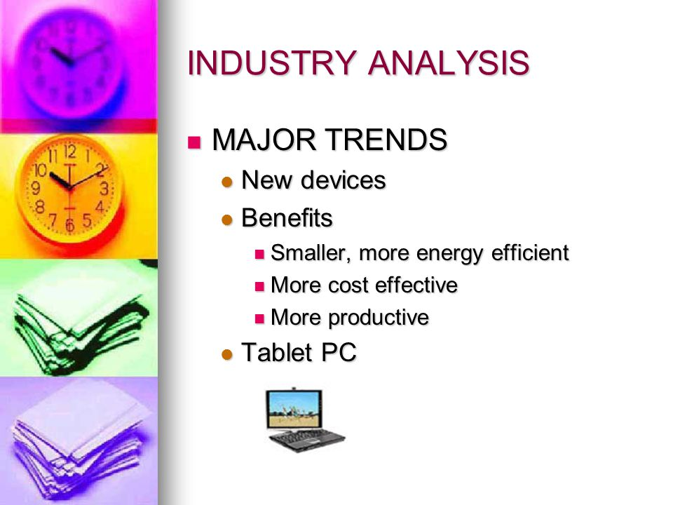 INDUSTRY ANALYSIS STANDARDIZATION OF SYSTEMS STANDARDIZATION OF SYSTEMS No standards at this time.