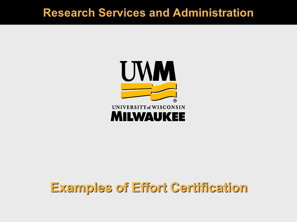 Research Services and Administration Examples of Effort Certification