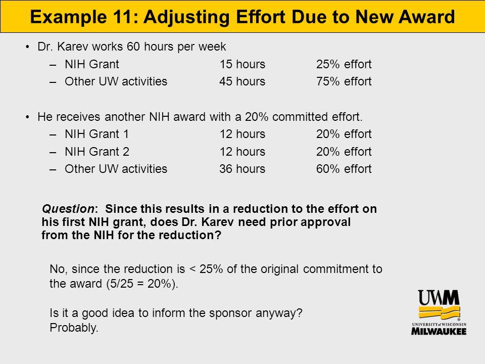 Example 11: Adjusting Effort Due to New Award Dr.