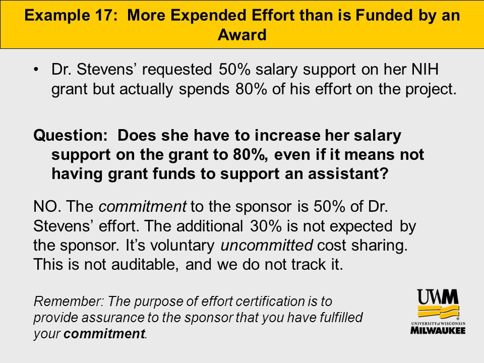 Example 17: More Expended Effort than is Funded by an Award Dr.