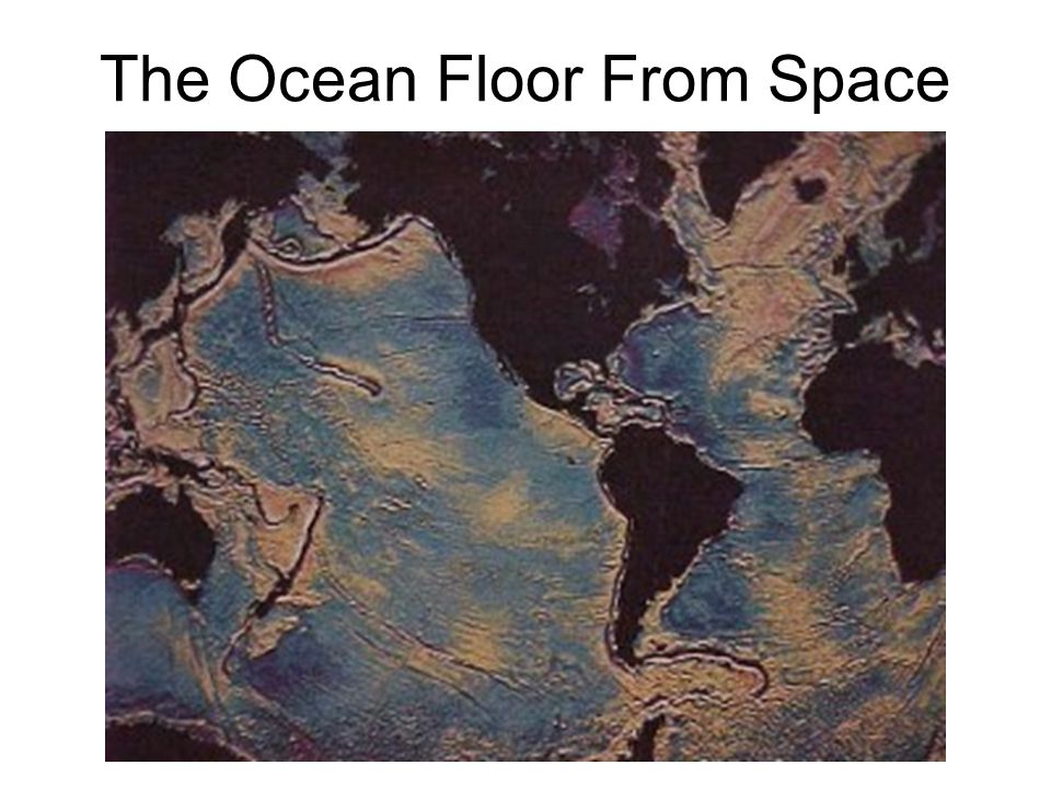 The Ocean Floor From Space