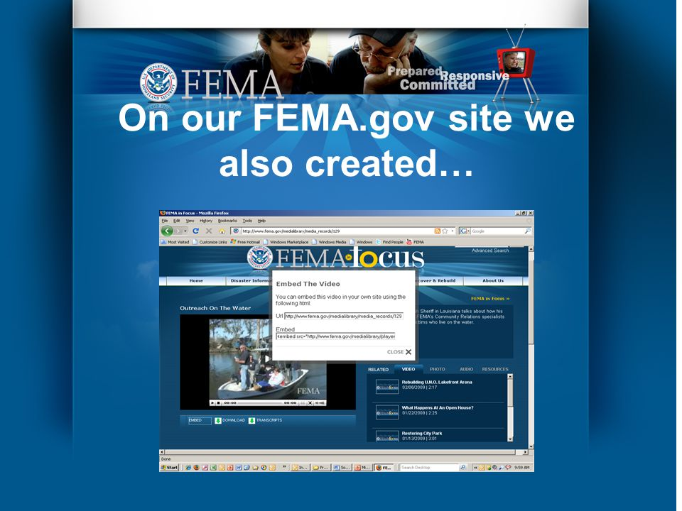 On our FEMA.gov site we also created…