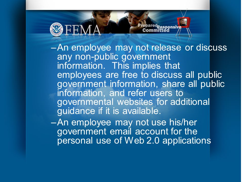 –An employee may not release or discuss any non-public government information.