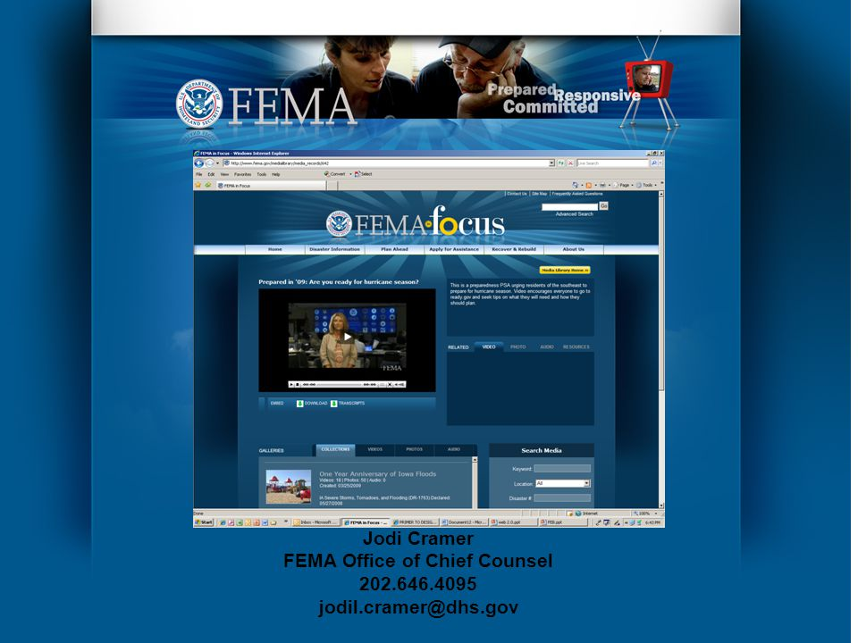 Jodi Cramer FEMA Office of Chief Counsel 202.646.4095 jodil.cramer@dhs.gov