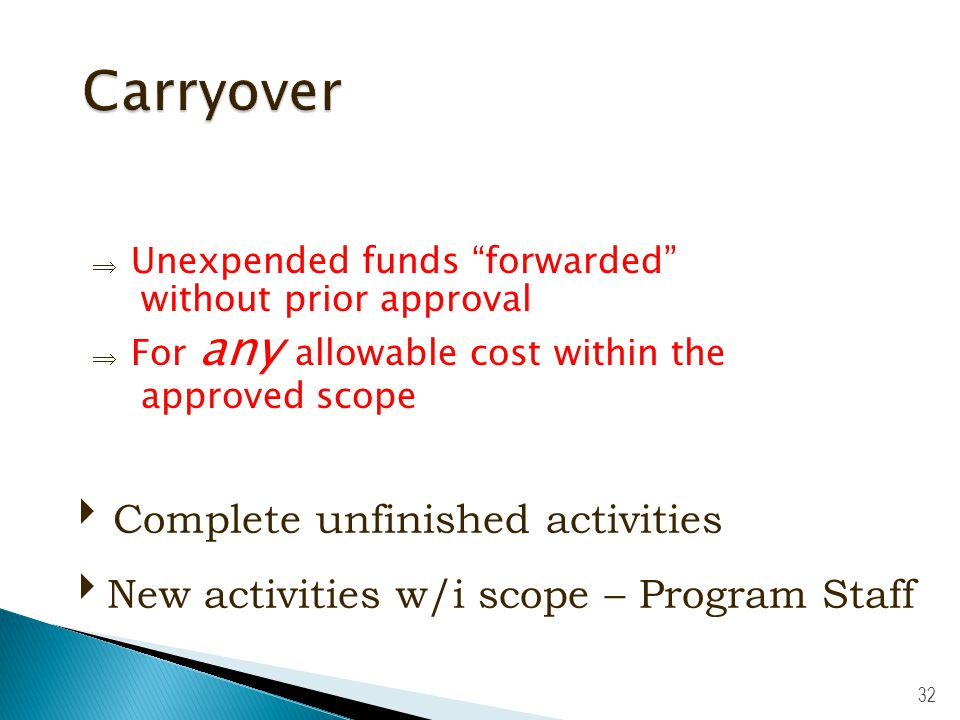 31 : Incurred more than 90 days before budget period begins : Requires prior approval OK