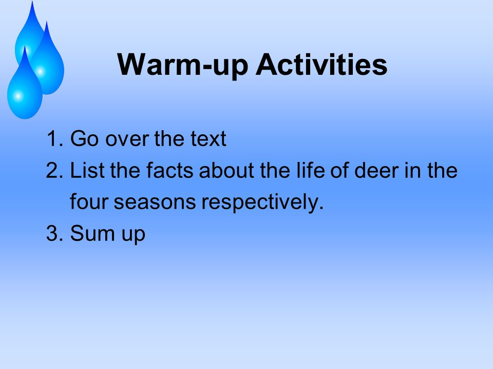 Warm-up Activities 1. Go over the text 2.