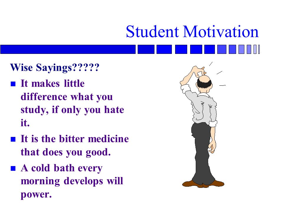 Stimulating Student Motivation n Minimize students' performance anxiety –students will not learn if they are afraid to fail n Project intensity and enthusiasm –teacher abilities that are contagious for students n Induce task interest or appreciation –important to make the content important to the learner