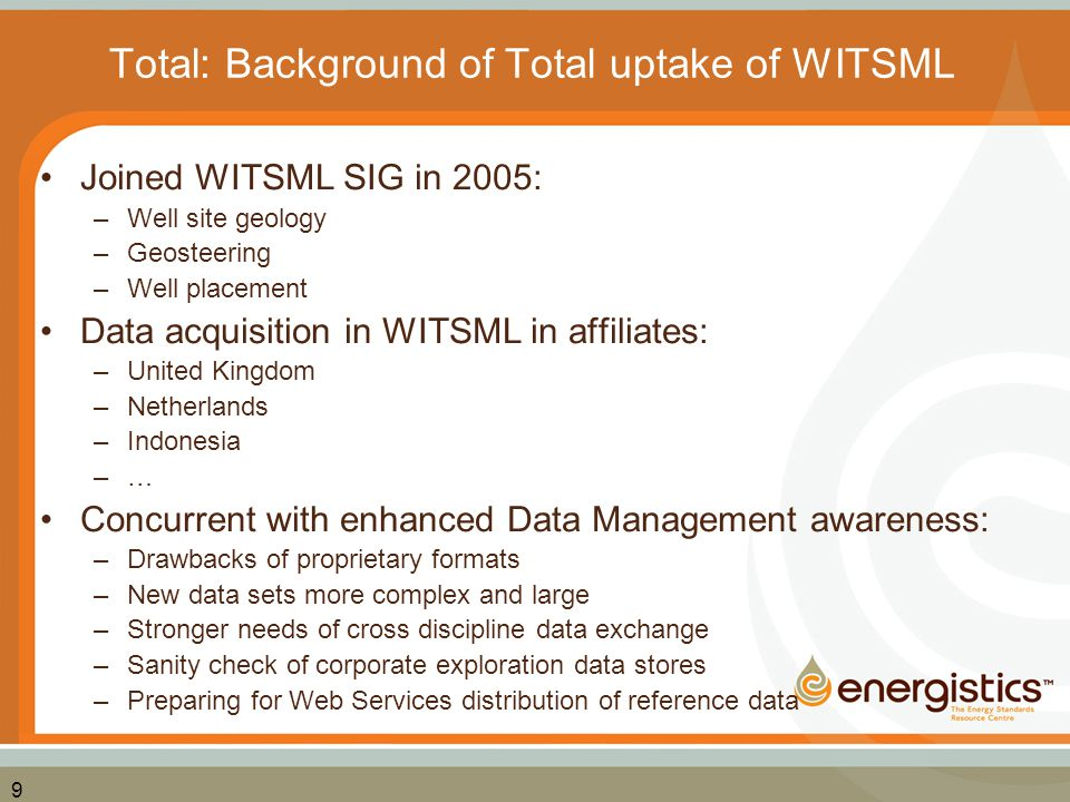 10 What are WITSML Benefits for Total.