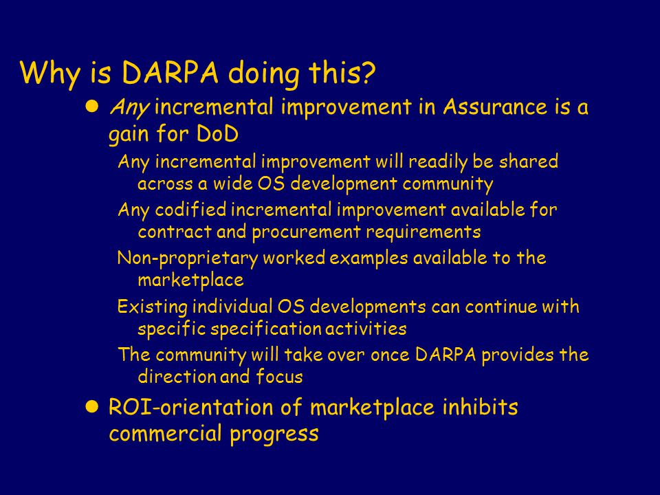 Why is DARPA doing this.