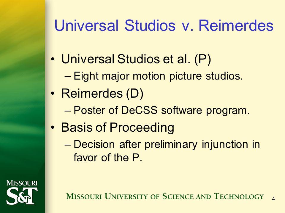 4 Universal Studios v. Reimerdes Universal Studios et al.