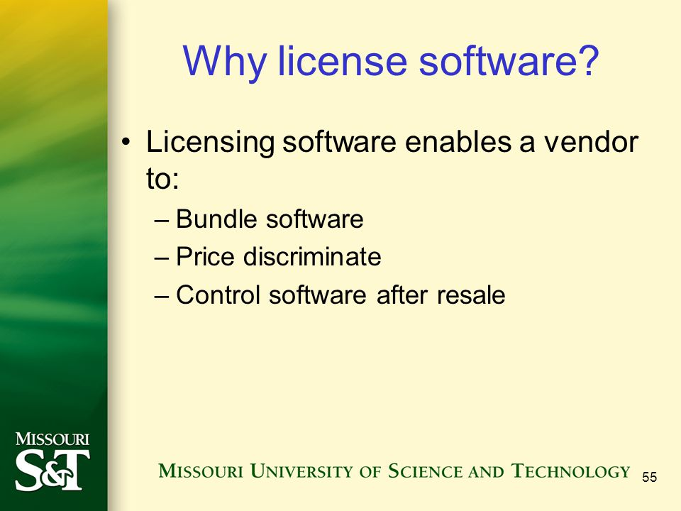 55 Why license software.