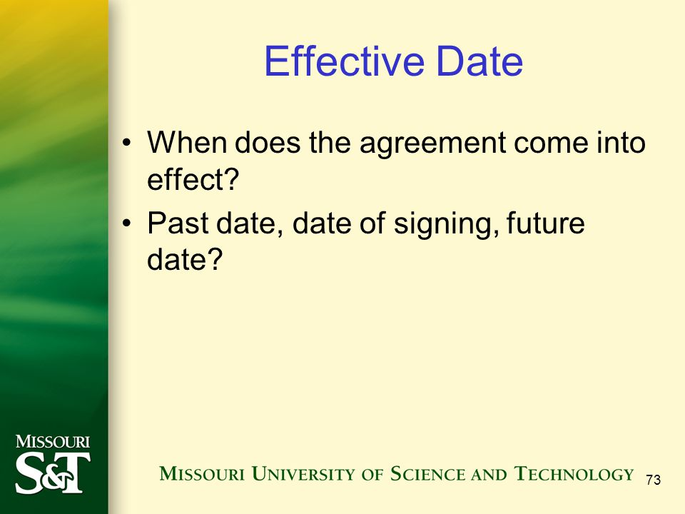 Effective Date When does the agreement come into effect.