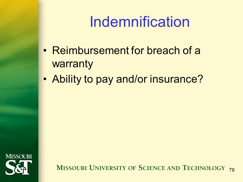 Indemnification Reimbursement for breach of a warranty Ability to pay and/or insurance 79