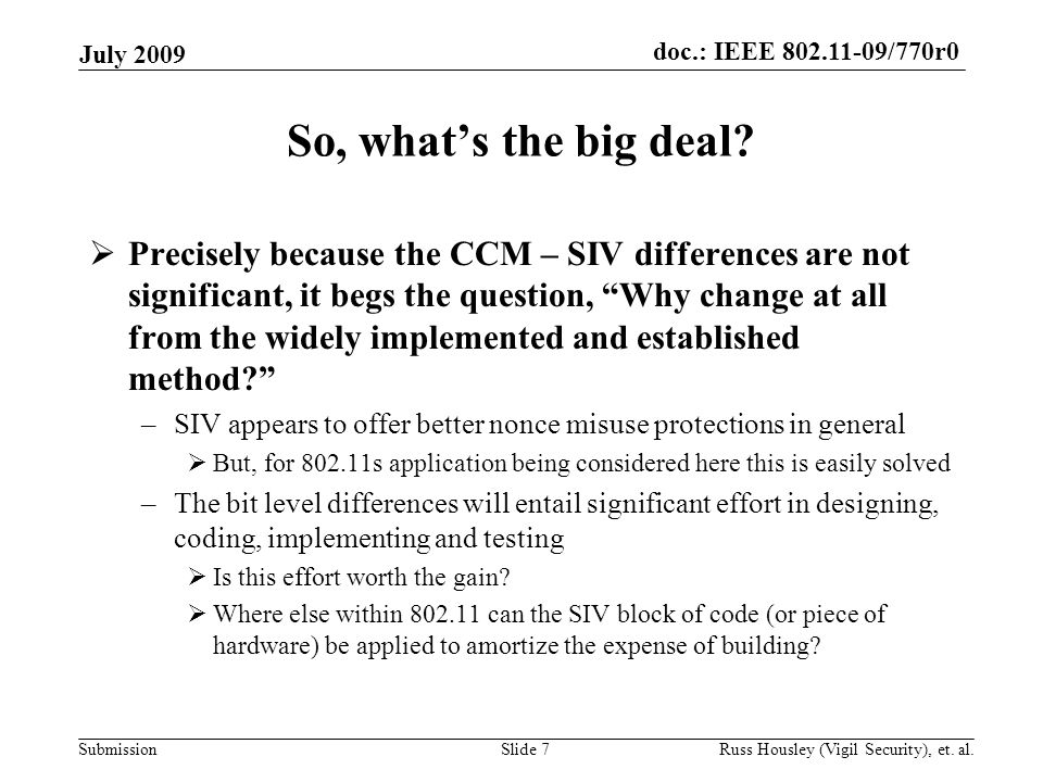 doc.: IEEE 802.11-09/770r0 Submission So, what's the big deal.