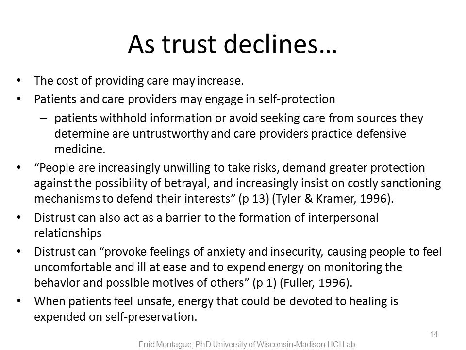 As trust declines… The cost of providing care may increase.