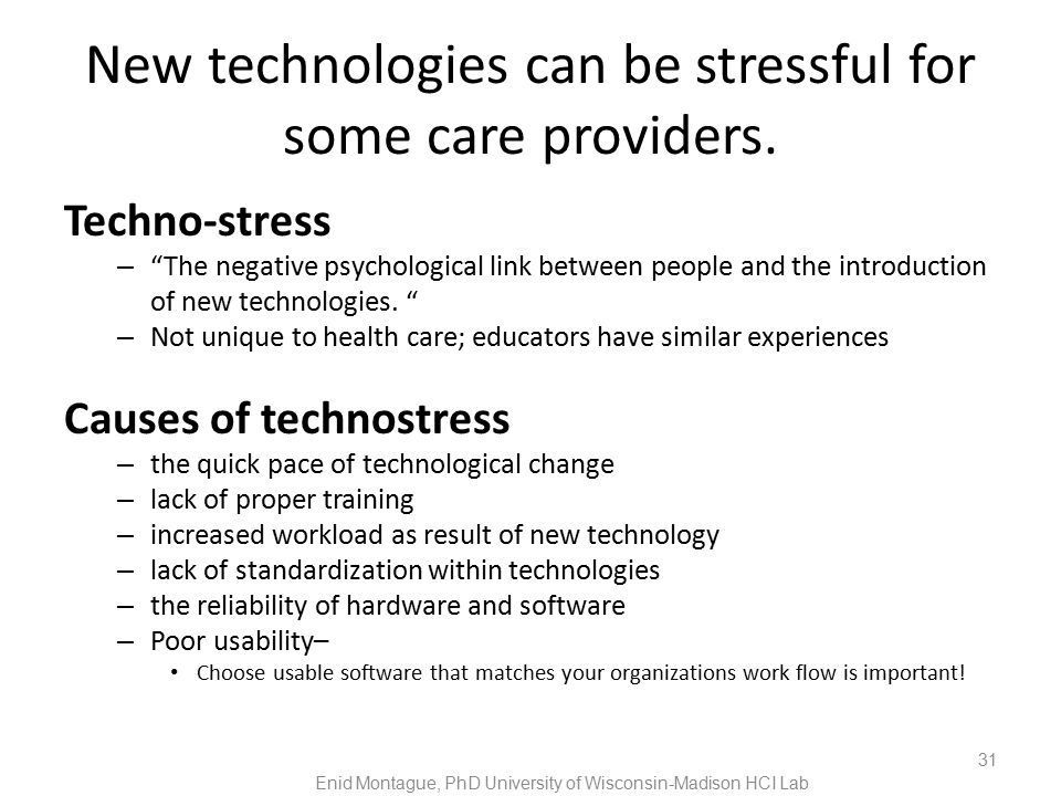 New technologies can be stressful for some care providers.