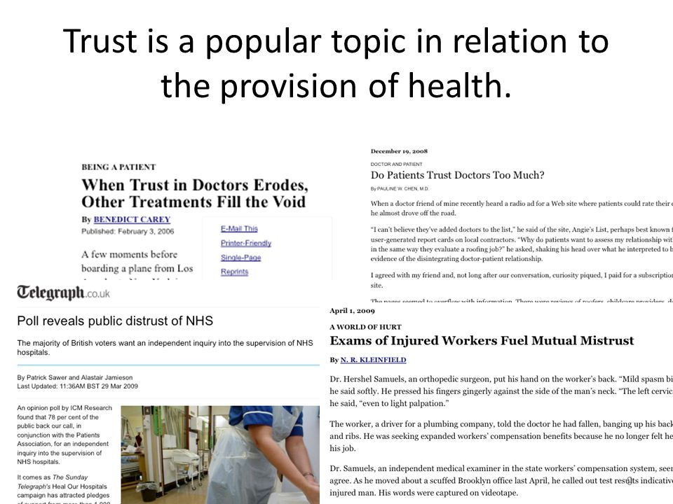 Trust is a popular topic in relation to the provision of health. 9
