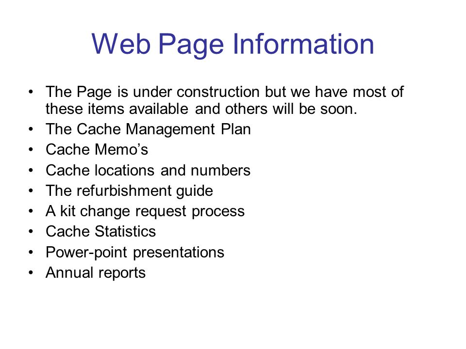 Web Page Information The Page is under construction but we have most of these items available and others will be soon.