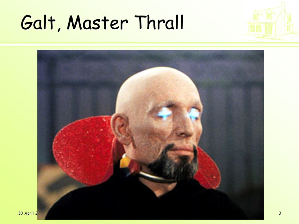 30 April 20063 Galt, Master Thrall