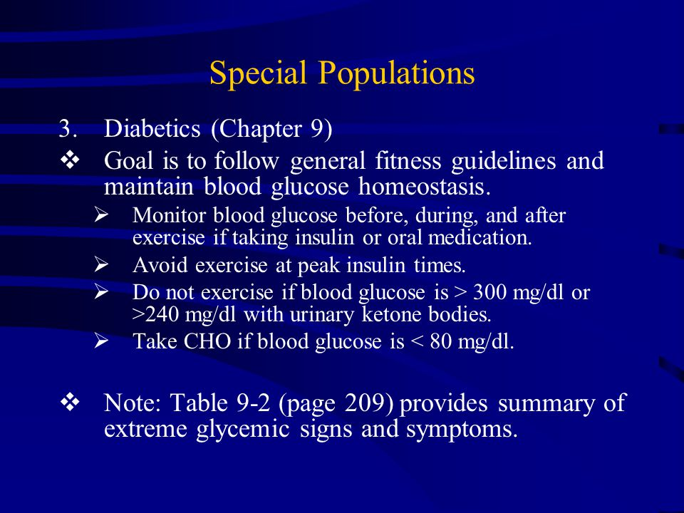 Special Populations 2.The Obese (Chapter 9)  Primary goal is likely fat reduction while trying to maintain lean body mass.
