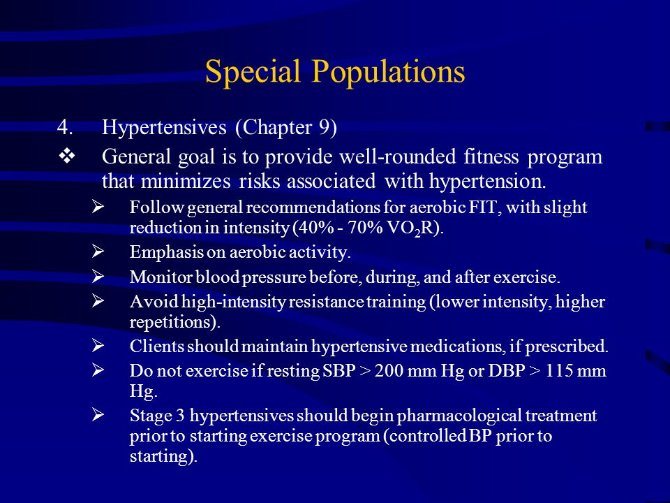 Special Populations 3.Diabetics (Chapter 9)  Goal is to follow general fitness guidelines and maintain blood glucose homeostasis.