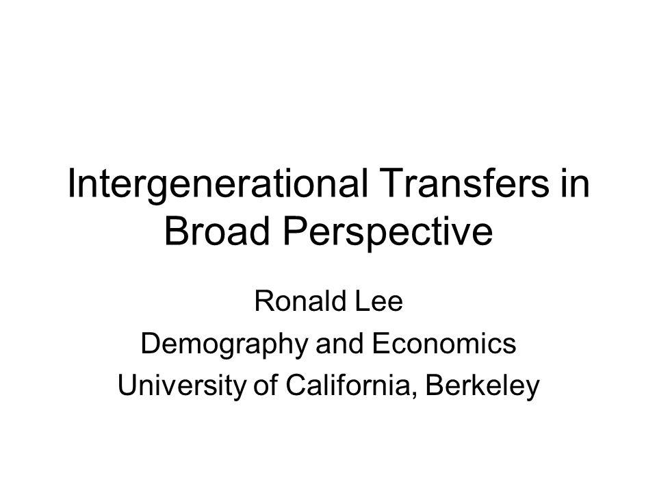 Ronald Lee, Univ Calif, Berkeley; Sept 13, 2005 1.