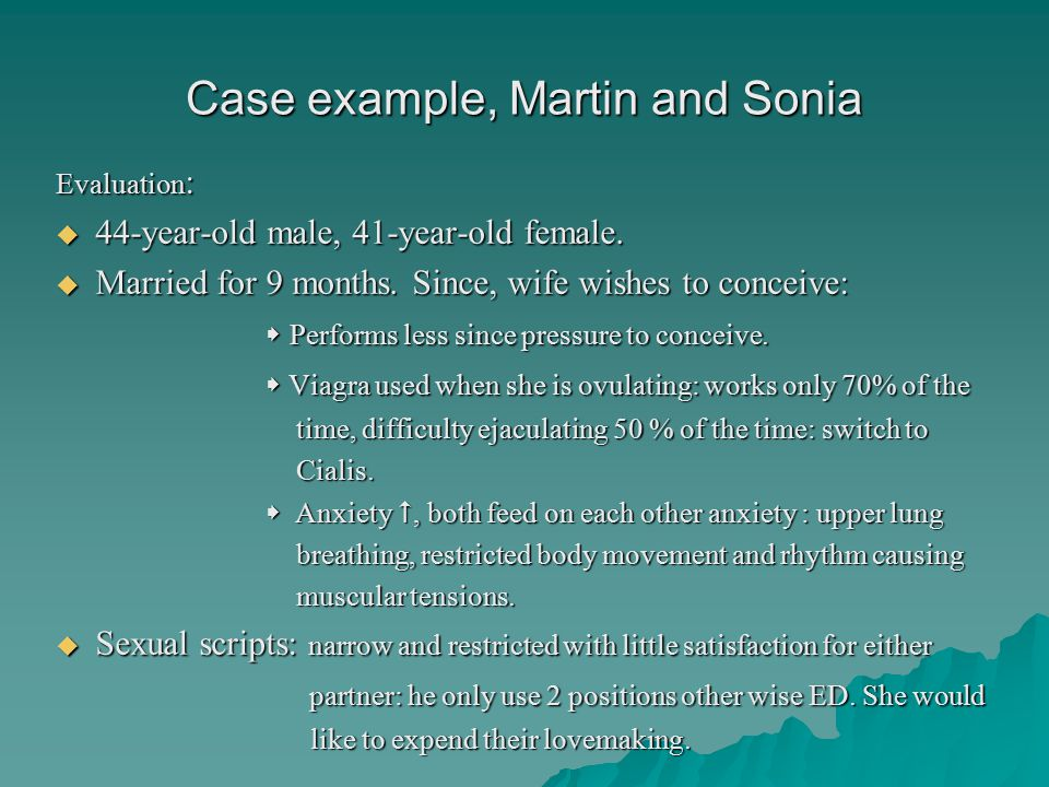 Case example, Martin and Sonia Evaluation :  44-year-old male, 41-year-old female.