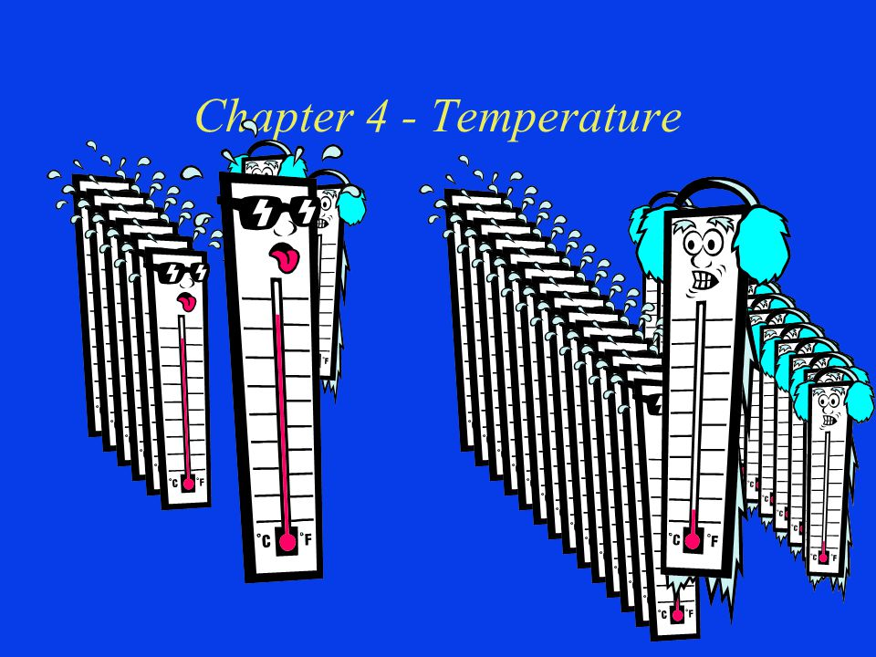 Chapter 4 - Temperature